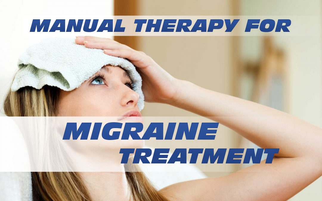 Manual Therapy for Migraine Treatment In El Paso