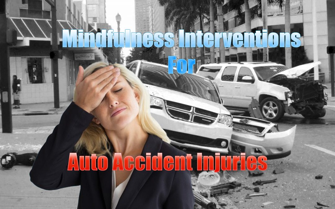 Mindfulness Interventions for Auto Accident Injuries in El Paso, TX