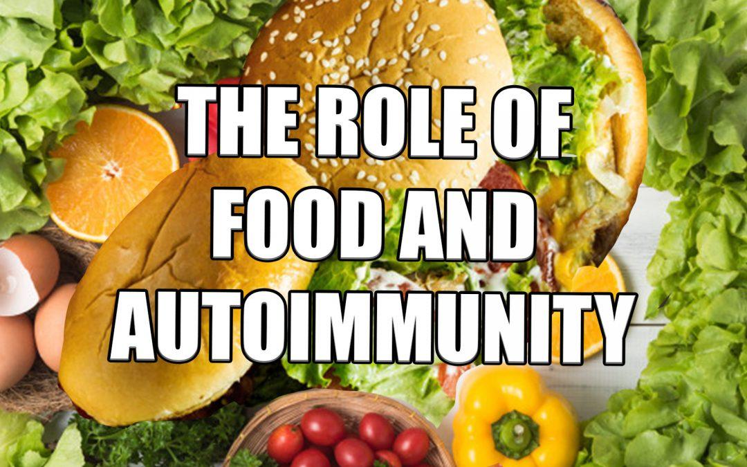 Food's Role In Autoimmunity | El Paso, TX.