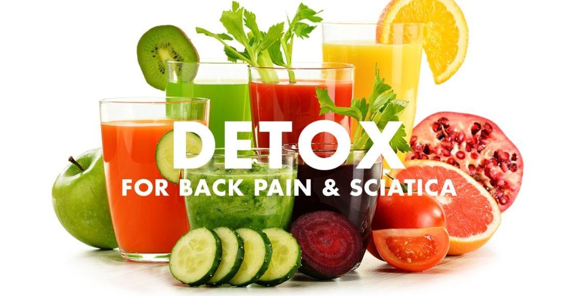 Detox for Back Pain and Sciatica   El Paso, TX Chiropractor