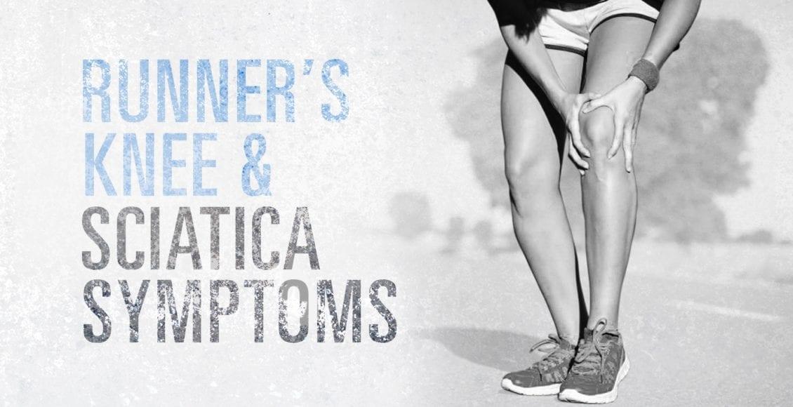 Runner's Knee and Sciatica Symptoms | El Paso, TX Chiropractor