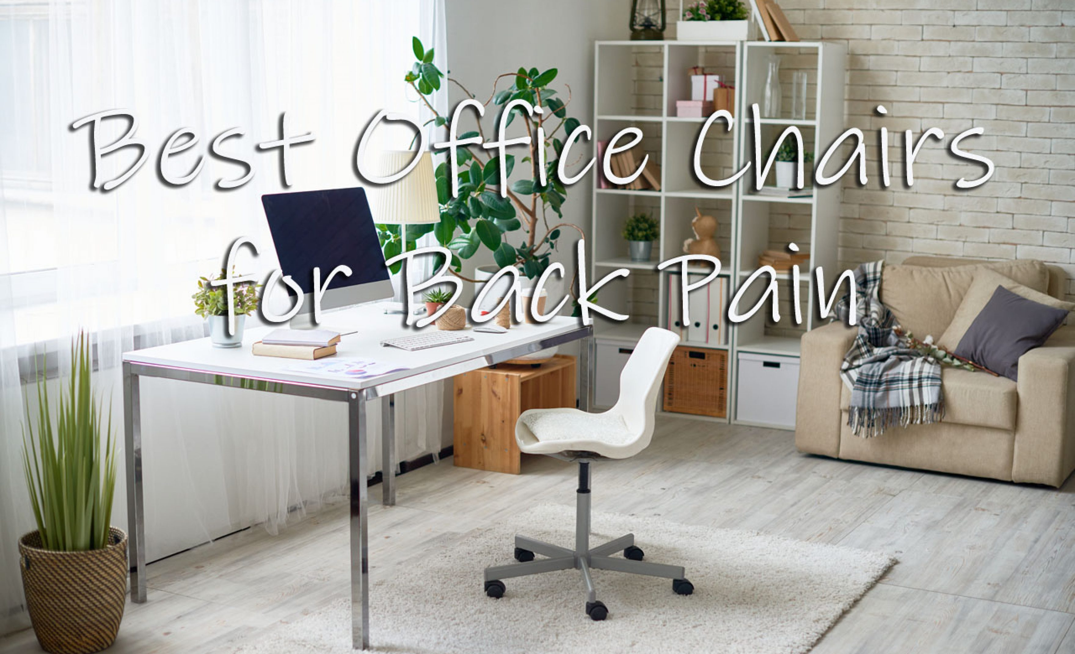 Best Office Chairs For Back Pain El Paso Texas